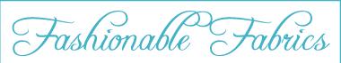 Fashionable Fabrics Promo Codes